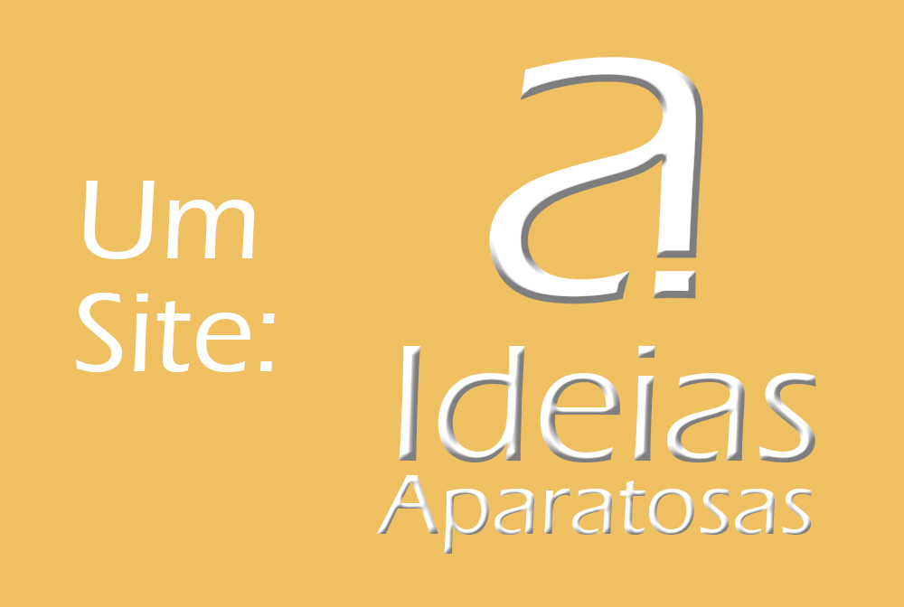 Ideias Aparatosas