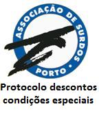 Protocolo com Ass Surdos do Porto
